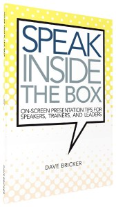 Speak Inside the Box by Dave Bricker