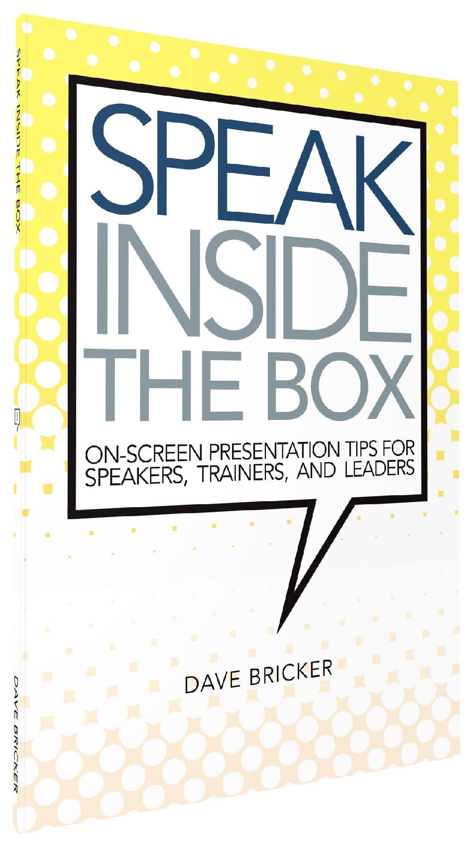 Speak Inside the Box by Dave Bricker
