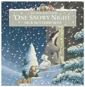Nick Butterworth - One Snowy Night (Percy the Park Keeper) - Story Snug