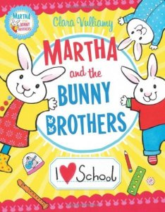 Martha and the Bunny Brothers - I Heart School - Story Snug