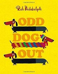 Rob Biddulph - Odd Dog Out - Story Snug