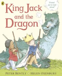 King Jack and the Dragon - Story Snug