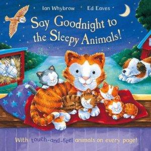 Say Goodnight to the Sleepy Animals! - Story Snug