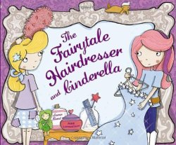 The Fairytale Hairdresser and Cinderella - Story Snug