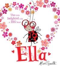 Alex T Smith - Ella - Story Snug