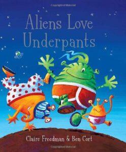 Aliens Love Underpants! - Story Snug
