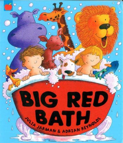 Big Red Bath by Julia Jarman and Adrian Reynolds