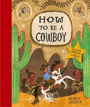 Alice Lickens - How to be a Cowboy - Story Snug
