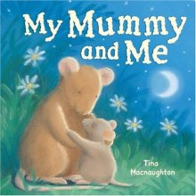 My Mummy and Me - Story Snug