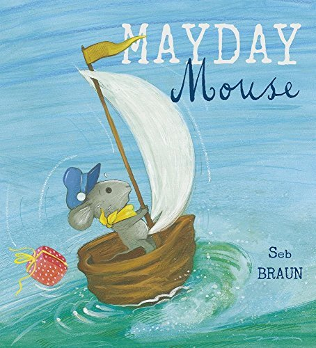 Mayday Mouse - Story Snug