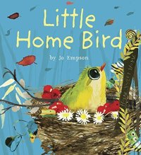 Jo Empson - Little Home Bird - Story Snug