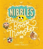 Emma Yarlett - Nibbles: The Book Monster - Story Snug