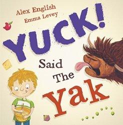 Yuck Said the Yak - Story Snug