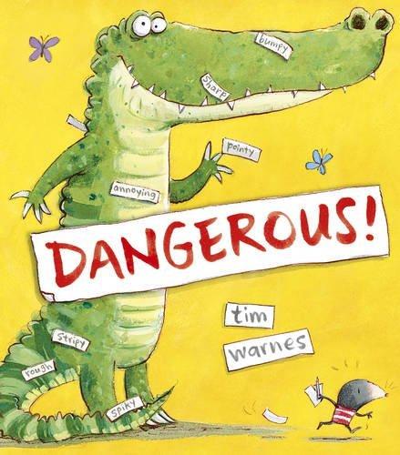 Dangerous! by Tim Warnes