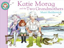 Katie Morag and the Two Grandmothers - Story Snug