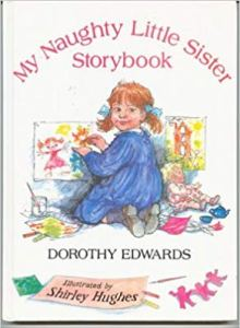 My Naughty Little Sister Storybook - Story Snug