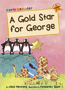 Early Reader A Gold Star For George - Story Snug