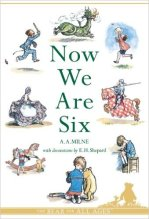 Now We Are Six by A. A. Milne - Story Snug