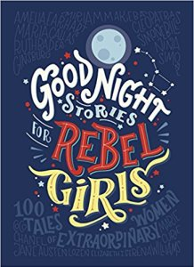 International Women's Day Goodnight Stories For Rebel Girls - Story Snug
