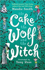 the Cake the Wolf and the Witch - Story Snug
