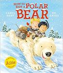 How to Ride a Polar Bear - Story Snug