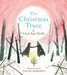 The Christmas Truce - Carol Ann Duffy - Story Snug