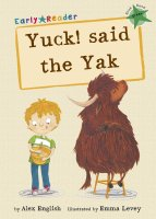Maverick Early Readers Yuck! said the Yak - Story Snug