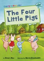 Early Readers The Four Little Pigs - Story Snug