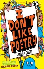 I Don't Like Poetry - Joshua Seigal - Story Snug