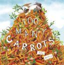 Too Many Carrots - Story Snug