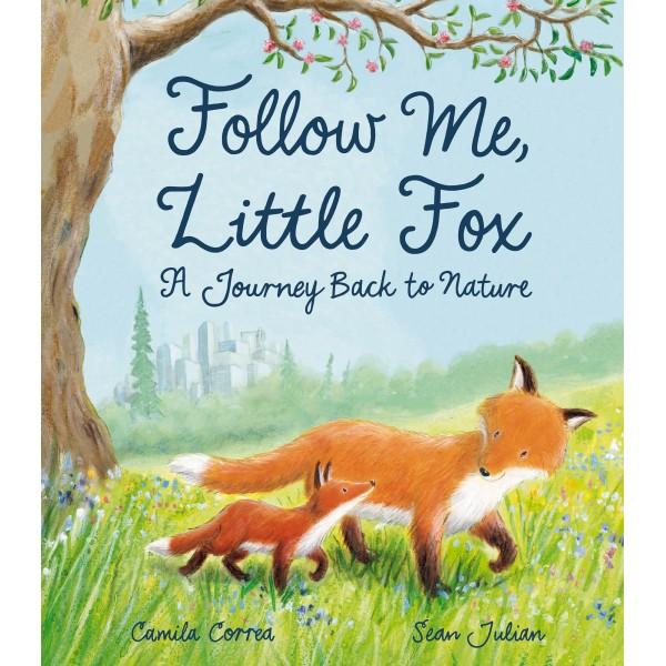 Follow Me, Little Fox - Story Snug