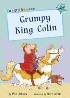 Early Readers Grumpy King Colin - Story Snug