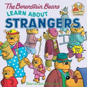 Berenstain Bears Learn About Strangers - Story Snug