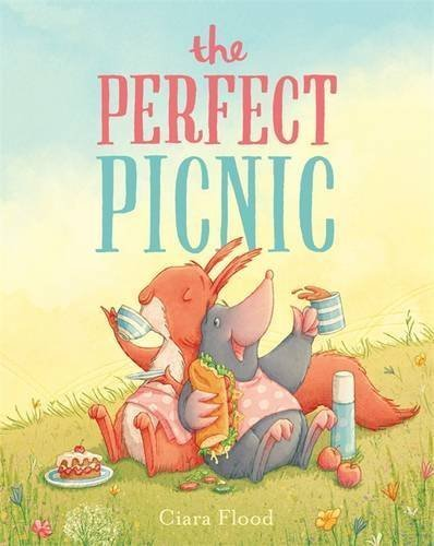 the Perfect Picnic by Ciara Flood