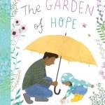 The Garden of Hope - Story Snug