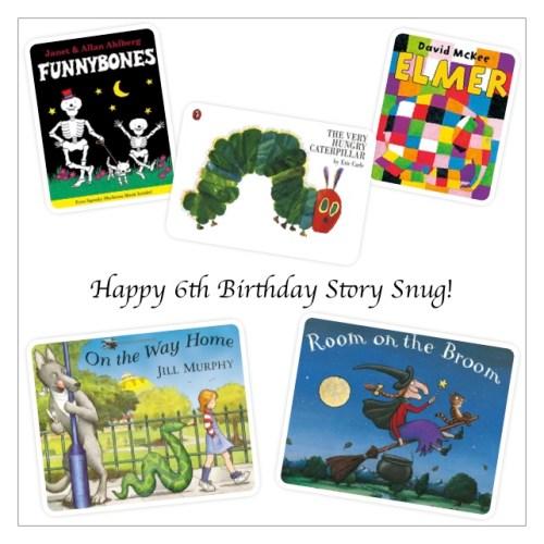 Happy 6th Birthday Story Snug