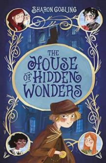 The House of Hidden Wonders - Story Snug