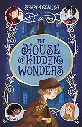 The House of Hidden Wonders - Story Snug