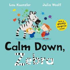 Calm Down, Zebra - Story Snug