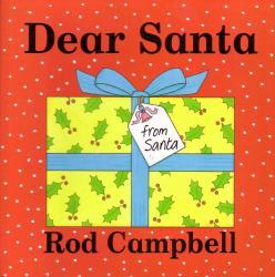 Dear Santa by Rod Campbell - Story Snug