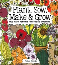 Plant, Sow, Make & Grow - Story Snug