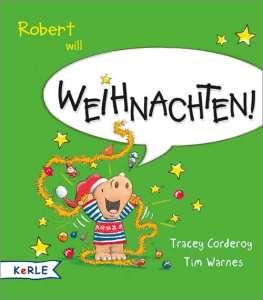 Robert will Weihnachten / It's Christmas - Story Snug
