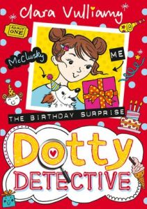 Dotty Detective The Birthday Surprise - Story Snug