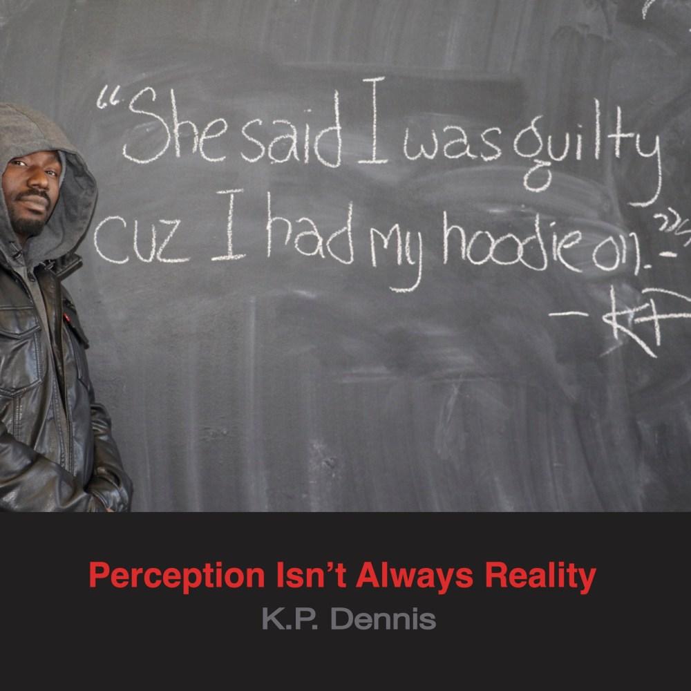 PerceptionIsntAlwaysReality_Cover2_TuneCore