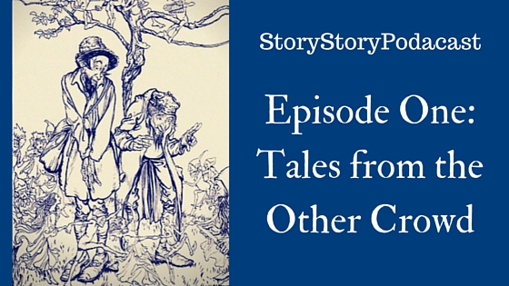 Story Story Podcast Episode One