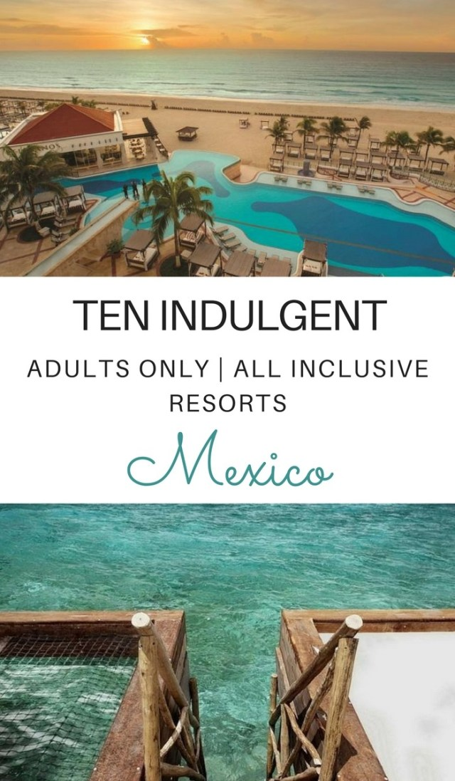 Much adult only resorts mexico consider