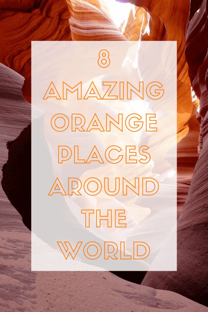 For a good dose of energy, orange is the best colour to surround yourself with. If you love to travel, visit these 8 amazing orange places around the world! Click through to find out where they are...