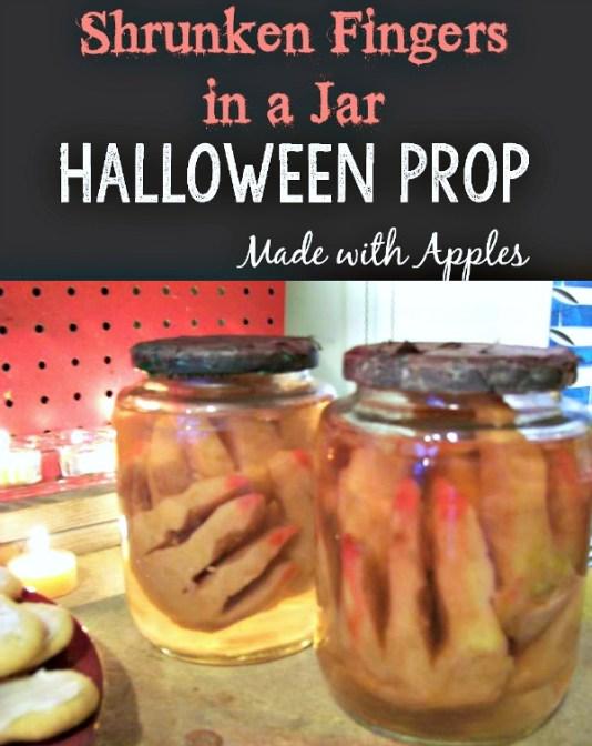DIY Shrunken Apple Fingers in a Jar Halloween Prop   stowandtellu.com