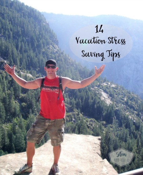 14 Travel and vacation preparation stress saving tips   travel planning for less stress   stowandtellu.com