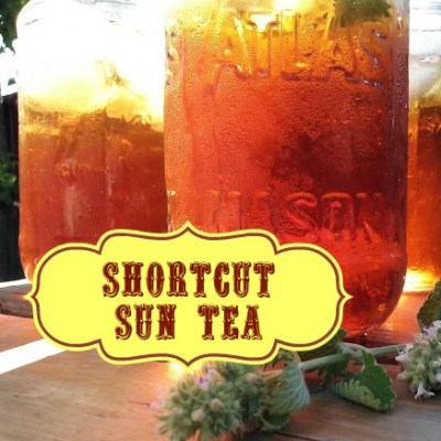 Shortcut Sun Tea